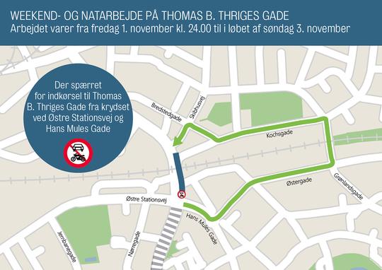 Weekend- og natarbejde på Thomas B. Thriges Gade i weekenden.